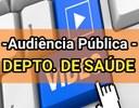 Audiência Pública - Prestação de Contas do 3° Quadrimestre 2021 do Departamento Municipal de Saúde.