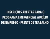 Coronavírus: estão abertas, ATÉ SEXTA (18/09), inscrições para o Programa Emergencial de Auxílio Desemprego - FRENTE DE TRABALHO.