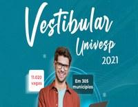 UNIVESP - Já estão abertas as inscrições para o Vestibular 2021!!!